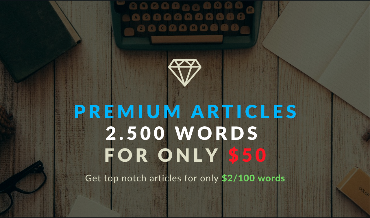 PREMIUM ARTICLES FOR ONLY $50
